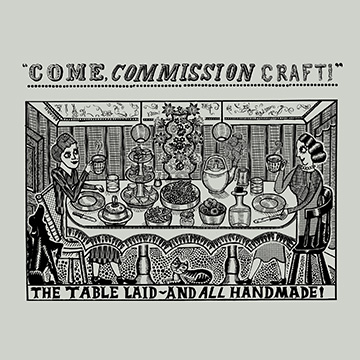 Commissioning Craft: Around The Table We Go